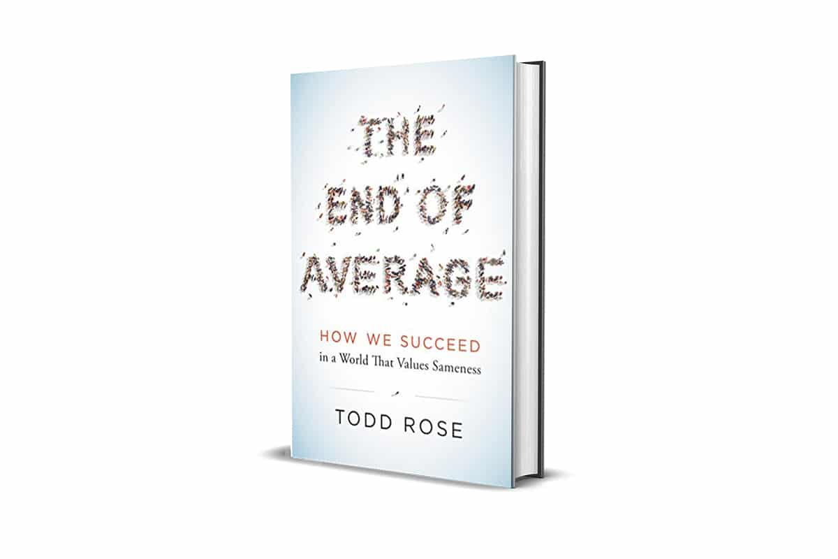 A Book Review: The End of Average by Todd Rose