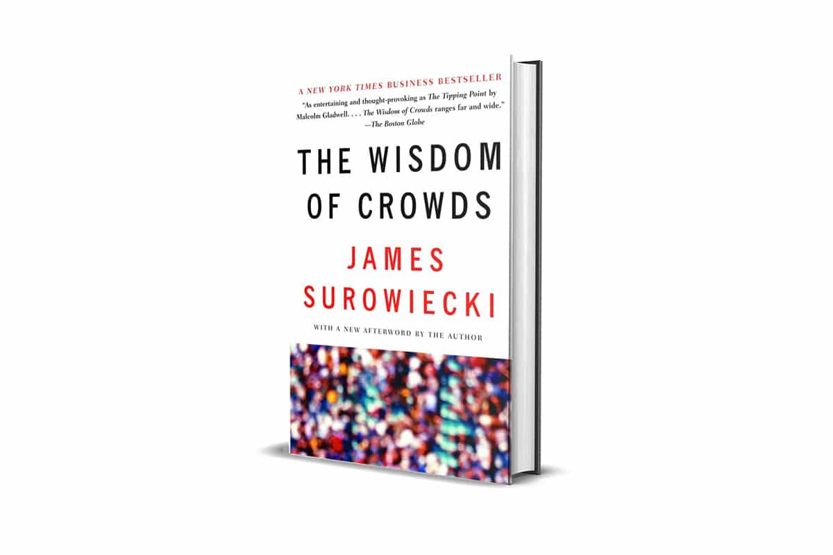 Book Review: The Wisdom of Crowds by James Surowiecki