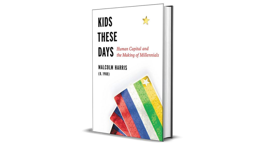 Book Review: Kids These Days, by Malcolm Harris