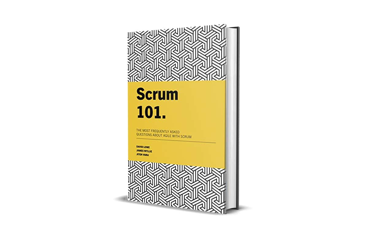 Book Review: Scrum 101 by David Lowe, James Wyllie and Jiten Vara 2