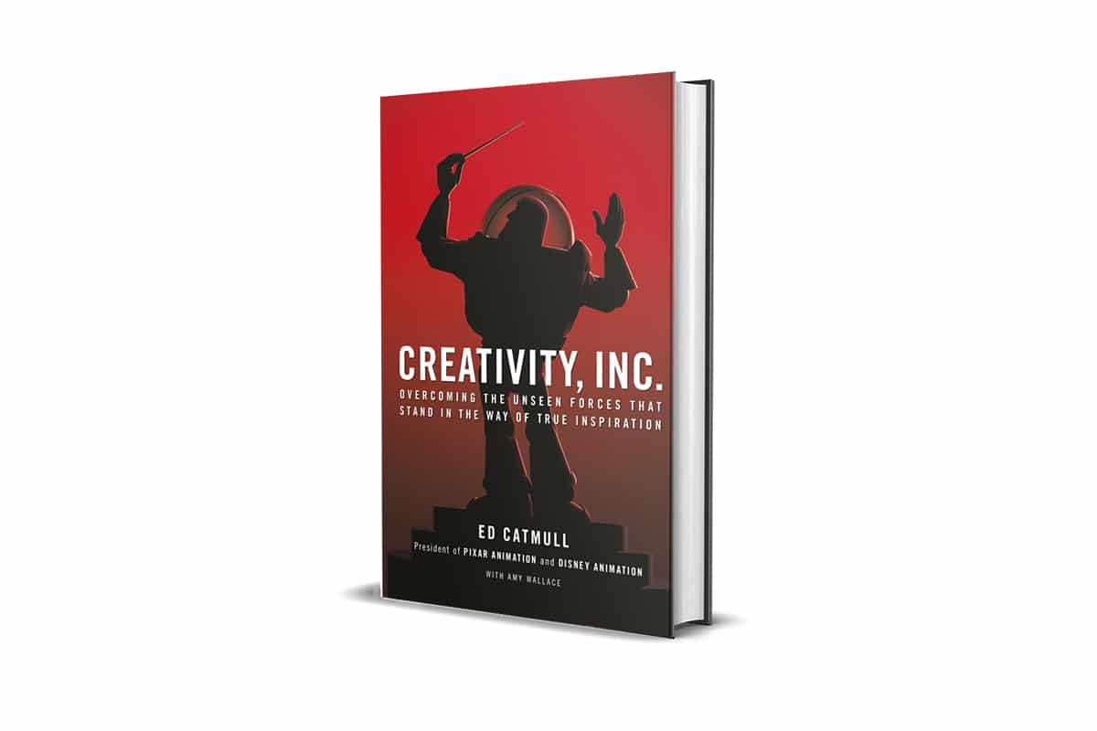Book Review: Creativity, Inc. by Ed Catmull