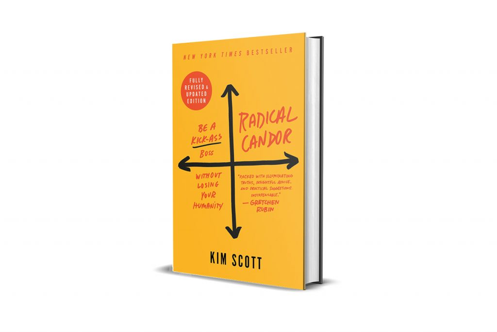 Book Review: Radical Candor, by Kim Scott