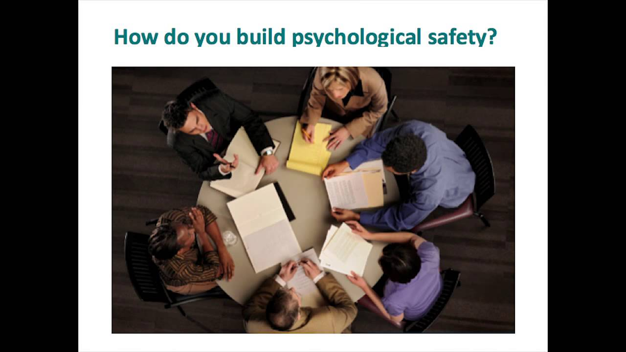 Building a Psychologically Safe Workplace by Amy Edmondson 5