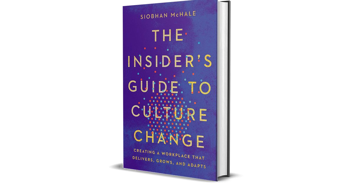Book Review: The Insider's Guide to Culture Change by Siobhan McHale | Sergio Caredda