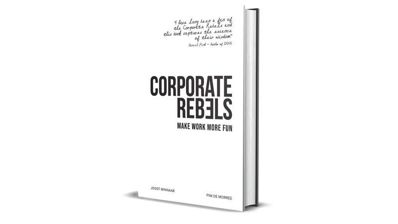 Book Review: Corporate Rebels by Joost Minaar and Pim de Moree