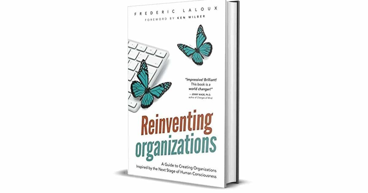 Book Review: Reinventing Organizations by Frederic Laloux | Sergio Caredda