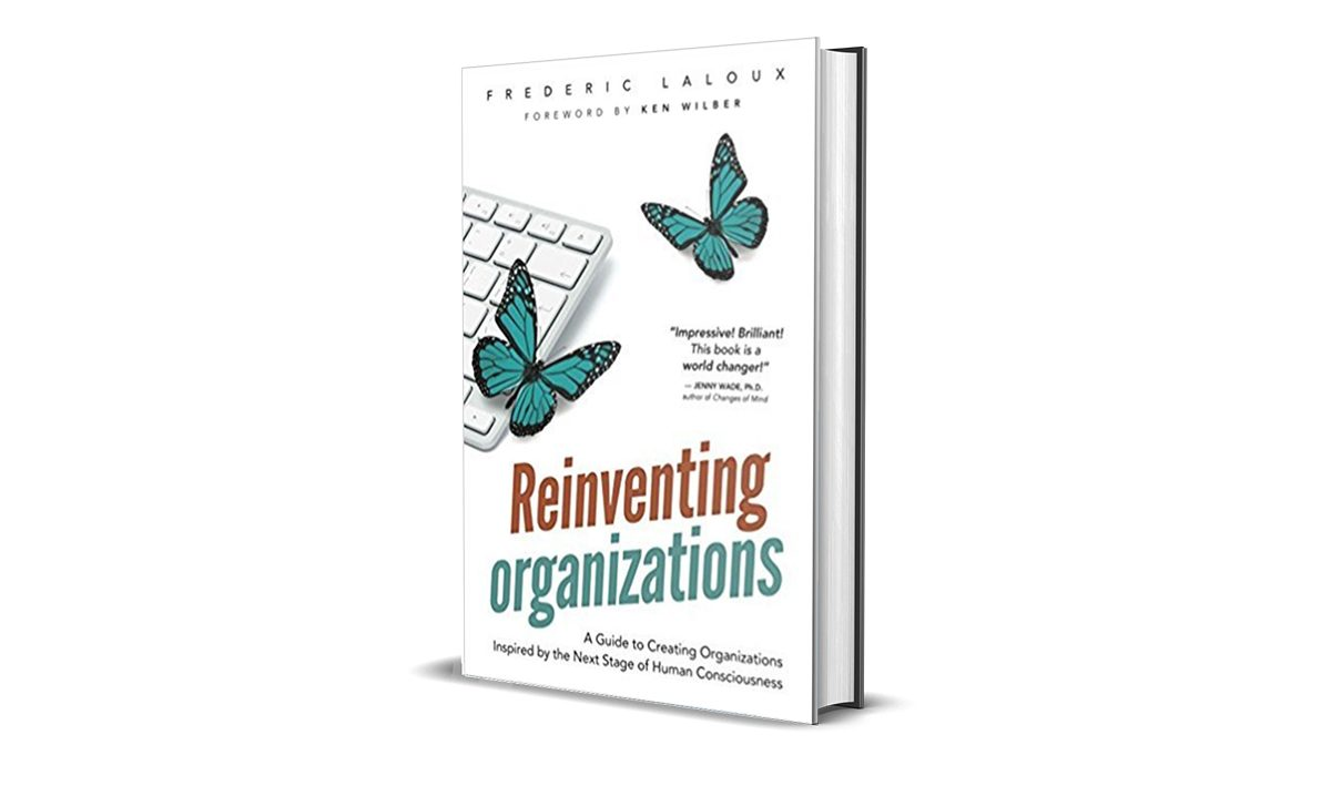 Book Review: Reinventing Organizations by Frederic Laloux