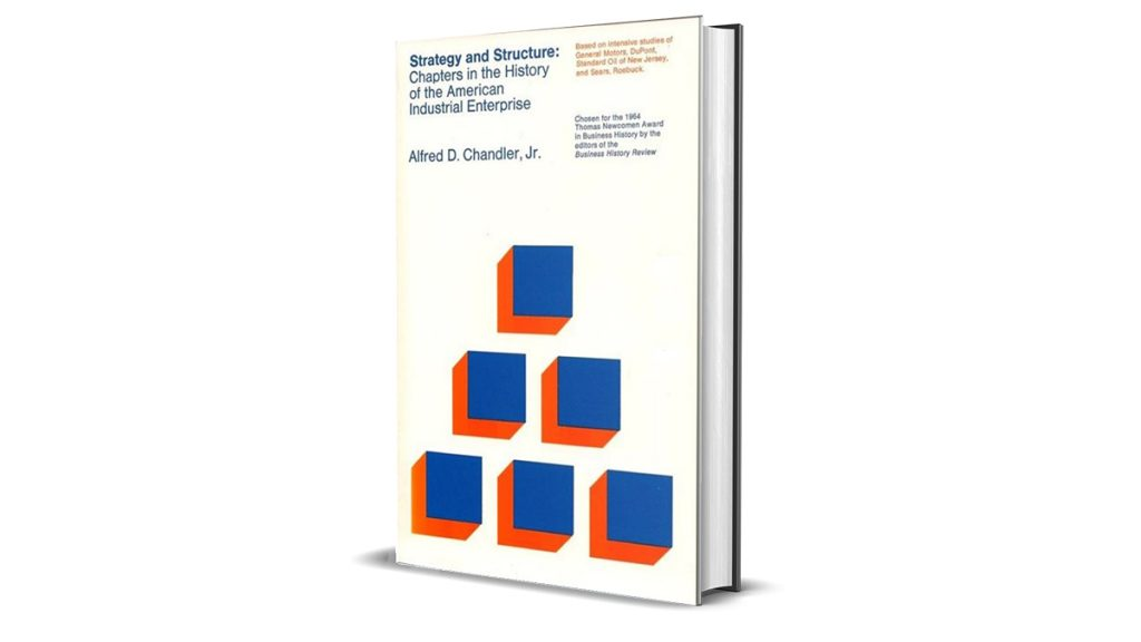Book Review: Strategy and Structure by Alfred Chandler