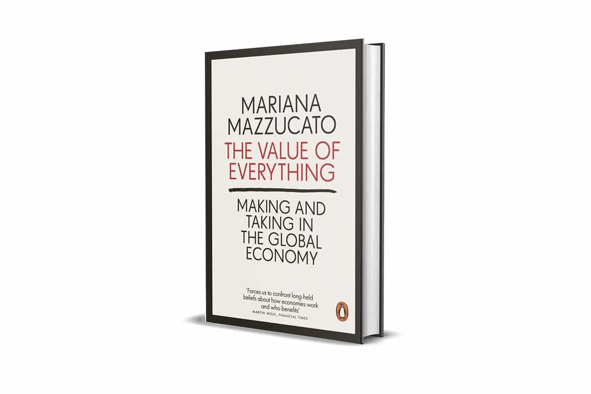 Book Review: The Value of Everything by Mariana Mazzucato