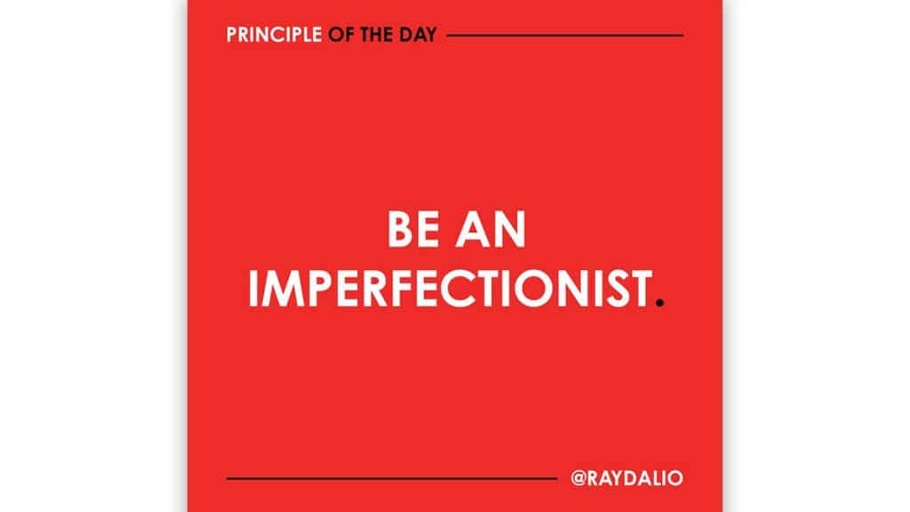Be an Imperfectionist