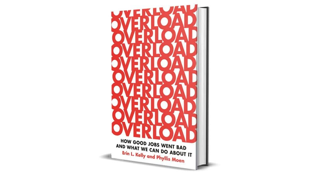 Book Review: Overload by Erin L. Kelly and Phyllis Moen