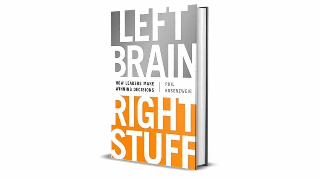 Book Review: Left Brain, Right Stuff by Phil Rosenzweig