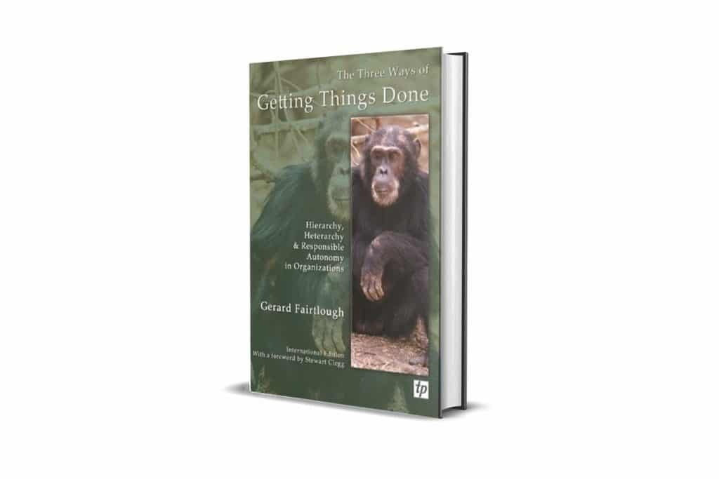 Book Review: The Three Ways of Getting Things Done by Gerard Fairtlough