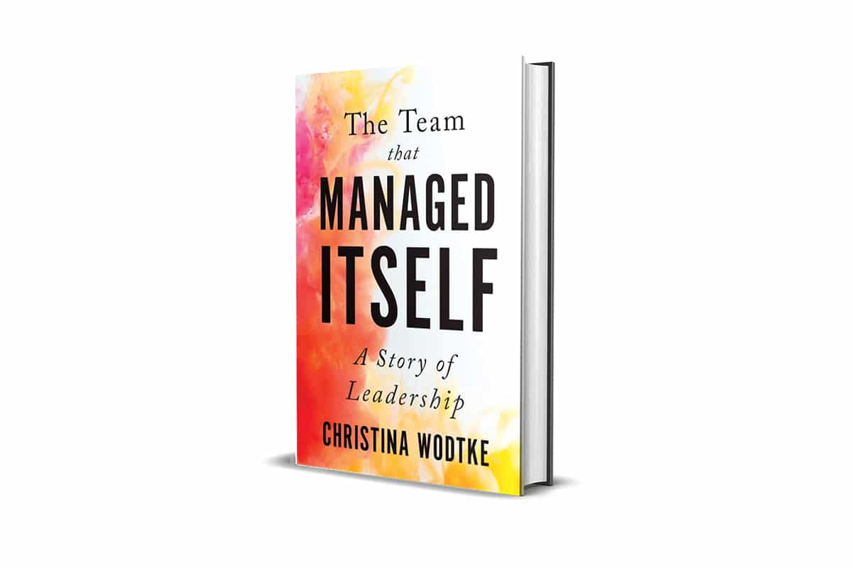 Book Review: The Team That Managed Itself by Christina Wodtke