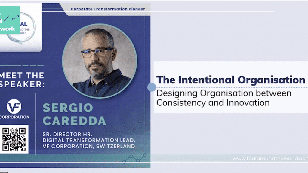 The Intentional Organisation. My Presentation at Teal Around the World