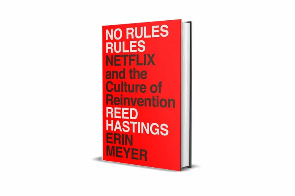 Book Review: No Rules Rules by Reed Hastings and Erin Meyer