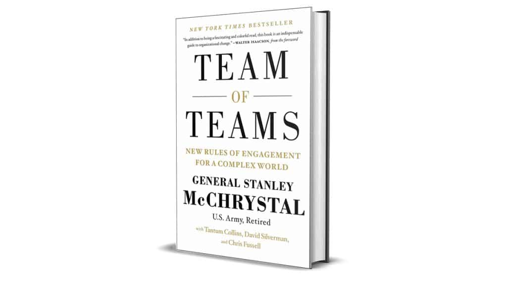 Book Review: Team of Teams by Gen. Stanley McChrystal et al.
