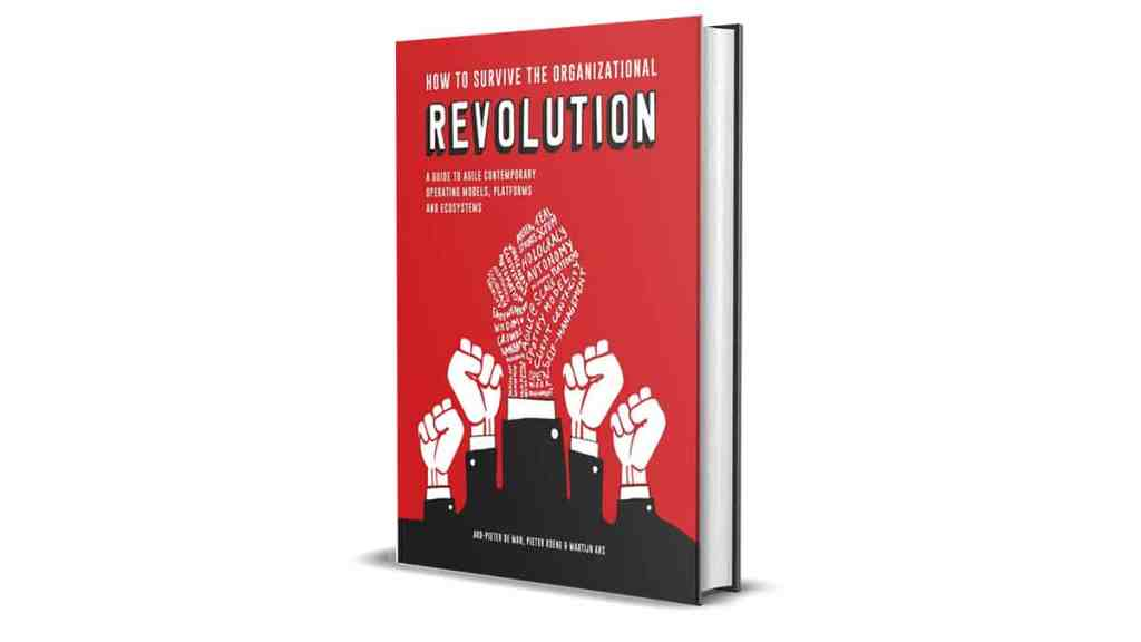 Book Review: How to Survive the Organizational Revolution by Ard-Pieter de Man, Pieter Koene and Martijn Ars