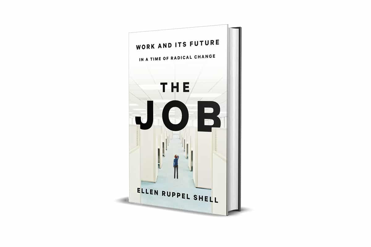 Book Review: The Job by Ellen Ruppel Shell